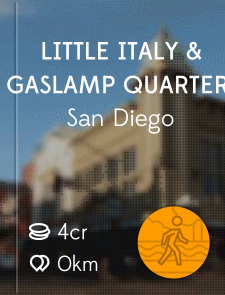 Little Italy & Gaslamp Quarter