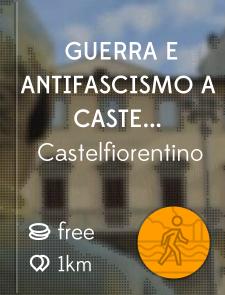 Guerra e antifascismo a Castelfiorentino