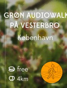 Grøn audiowalk på Vesterbro