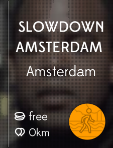 Slowdown Amsterdam