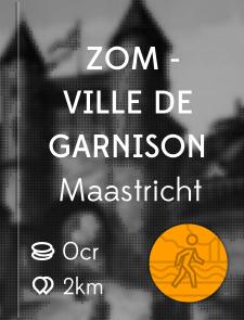 ZoM - Ville de Garnison