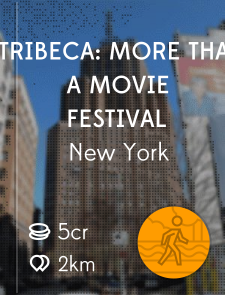 TriBeCa: More Than A Movie Festival