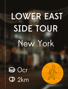 Lower East Side Tour