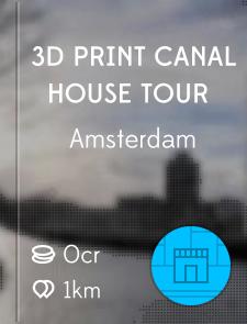 3D Print Canal House Tour