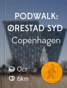 PODWALK: ØRESTAD SYD