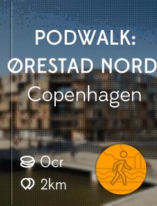 PODWALK: ØRESTAD NORD